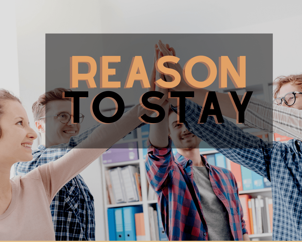 reason-to-stay